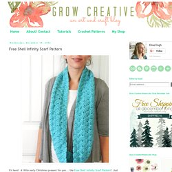 Grow Creative: Free Shell Infinity Scarf Pattern