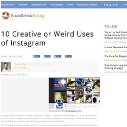 10 Creative or Weird Uses of Instagram