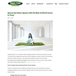 Creative Interior Design Ideas Using the Best Artificial Grass in Tracy
