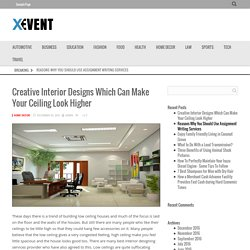 Interior Design Tips Which Can Make Your Ceiling Look Higher