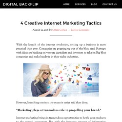 4 Creative Internet Marketing Tactics
