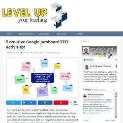 5 creative Google Jamboard TEFL activities! - Level Up your Teaching