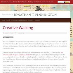 Creative Walking : Jonathan Pennington