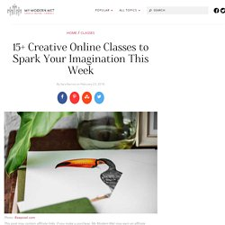 15+ Creative Online Learning Classes to Spark Your Imagination