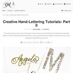 Creative Hand-Lettering Tutorials: Part II