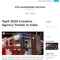Top5 2020 Creative Agency Trends in India – Chl Localization Service