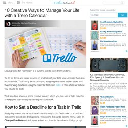 10 Creative Ways to Manage Your Life with a Trello Calendar