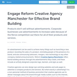 Engage Reform Creative Agency Manchester for Effective Brand Building