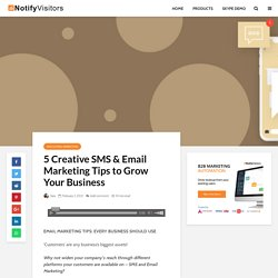 5 Creative SMS and Email Marketing Tips for Business Growth