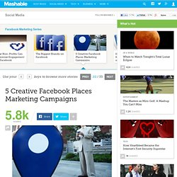 5 Creative Facebook Places Marketing Campaigns