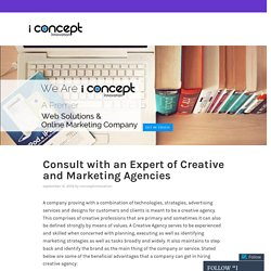 Consult with an Expert of Creative and Marketing Agencies – I Concept Innovation