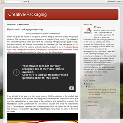 Creative-Packaging: Revolution in packaging and printing