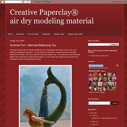 Creative Paperclay® air dry modeling material: Summer Fun - Mermaid Balancing Toy
