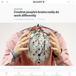 Creative people's brains really do work differently