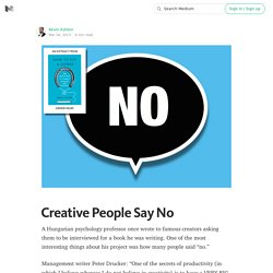 Creative People Say No