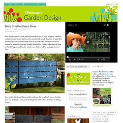 More Creative Fence Ideas — J Peterson Garden Design