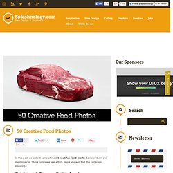 50 Creative Food Photos / Inspiration / Splashnology - Web Design and Web Technology Community