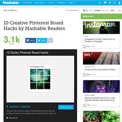 10 Creative Pinterest Board Hacks by Mashable Readers