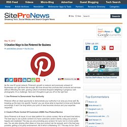 5 Creative Ways to Use Pinterest for Business | SiteProNews: Webmaster News & Resources - Flock