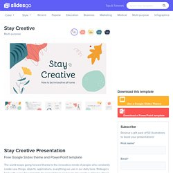 Stay Creative Google Slides Theme and PowerPoint Template