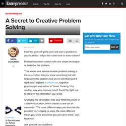 A Secret to Creative Problem Solving