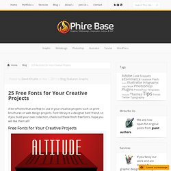 25 Free Fonts for Your Creative Projects | Phire Base - Graphic, Webdesign, Inspiration. Adobe & WP