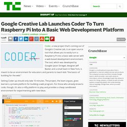 Google Creative Lab Launches Coder To Turn Raspberry Pi Into A Basic Web Development Platform