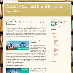 Digital Branding Agencies Kent Ensures Engaging Relationships