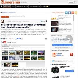 YouTube se met aux Creative Commons ! Une révolution culturelle ?