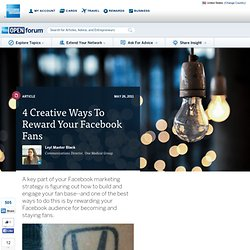 4 Creative Ways To Reward Your Facebook Fans