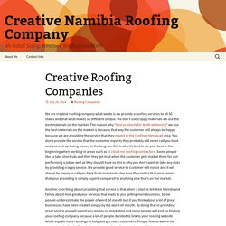 Creative Roofing Companies - Creative Namibia Roofing Company