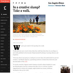 In a creative slump? Take a walk.