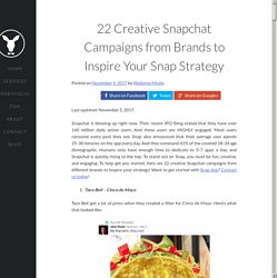 22 Creative Snapchat Campaigns from Brands to Inspire Your Snap Strategy - Wallaroo Media