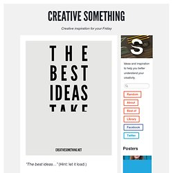 Creative Ideas & Inspiration