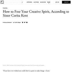How to Free Your Creative Spirit, According to Sister Corita Kent