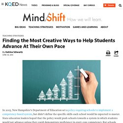 Finding the Most Creative Ways to Help Students Advance At Their Own Pace