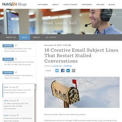 16 Creative Email Subject Lines That Restart Stalled Conversations