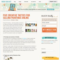 Five creative tactics for selling paintings online