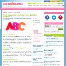 Ten Creative Ways to Teach Your Child the Alphabet