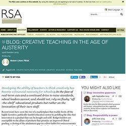 Creative teaching in the age of austerity