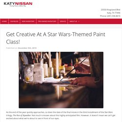 Get Creative At A Star Wars-Themed Paint Class! - Katy Nissan