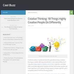 Creative Thinking: 18 Things Highly Creative People Do Differently