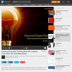 Visual and Creative Thinking:What We Learned From Peter Pan and Wil...