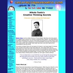 Nikola Tesla's Creative Thinking Secrets