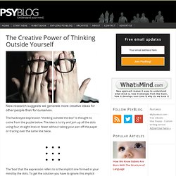 The Creative Power of Thinking Outside Yourself
