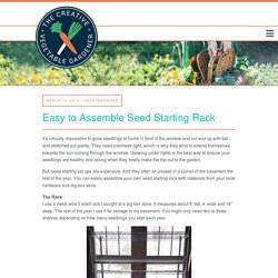 Creative Vegetable Gardener:Easy to Assemble Seed Starting Rack - Creative Vegetable Gardener