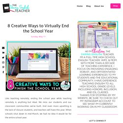 8 Creative Ways to Virtually End the School Year