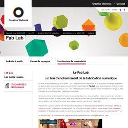 Actions - Society - Le lab de Creative Wallonia - Les dossiers de la créativité - Fab Lab