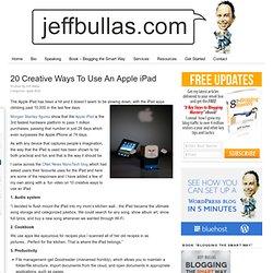 20 Creative Ways To Use An Apple iPad