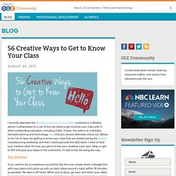 56 Creative Ways to Get to Know Your Class